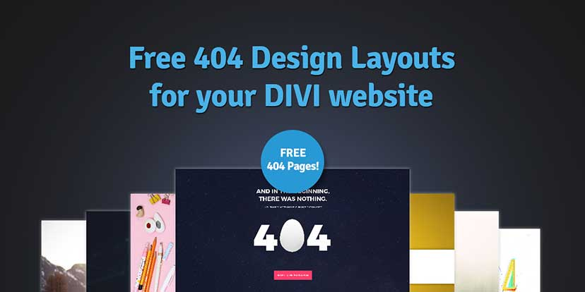 Free 404 Design Layouts for your DIVI website