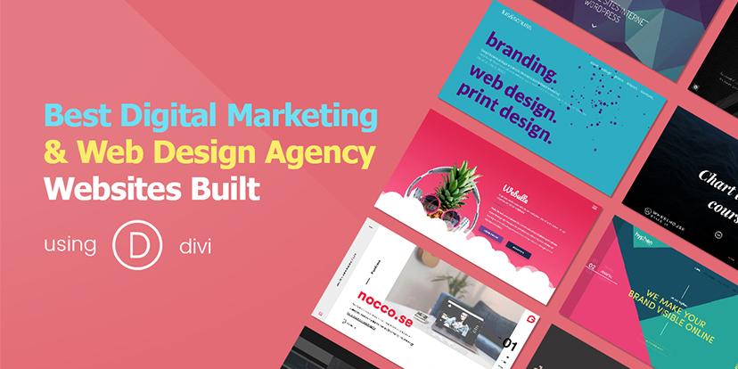 Best Digital Marketing and Web Design Agency Websites Built Using DIVI – 2018